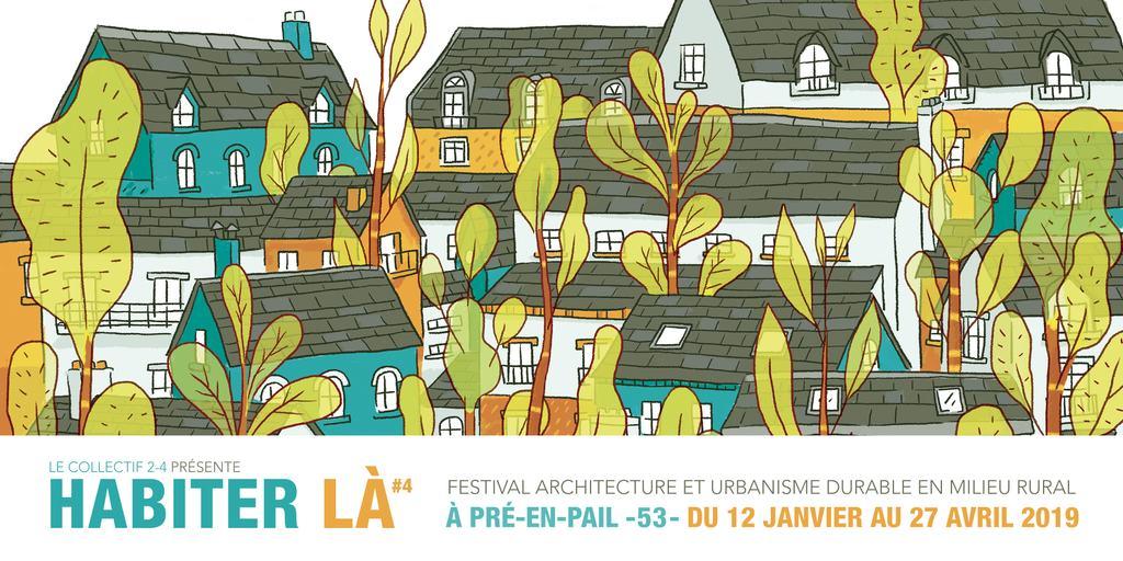 Habiter Là #4, festival architecture et urbanisme durable en milieu rural